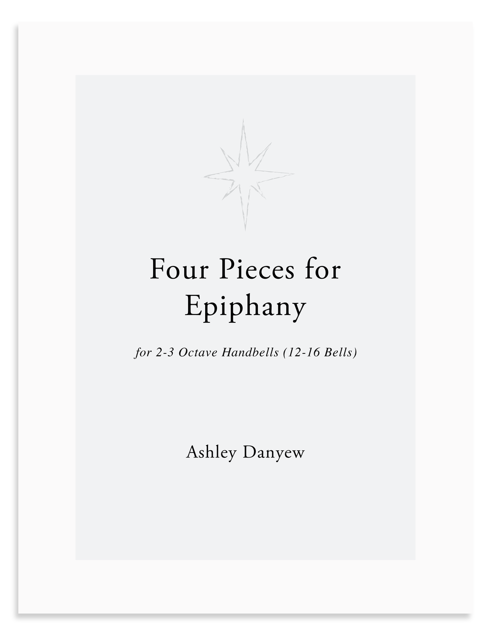Four Pieces for Epiphany - a digital collection for 2-3 octave handbells (12-15 bells).png