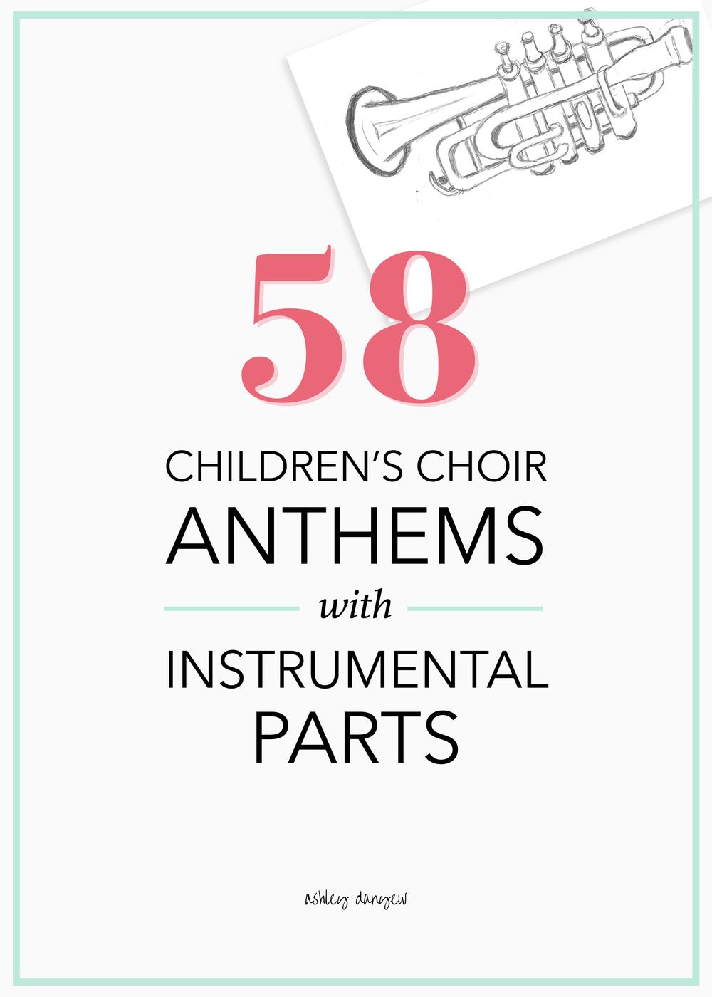 58 Children's Choir Anthems with Instrumental Parts