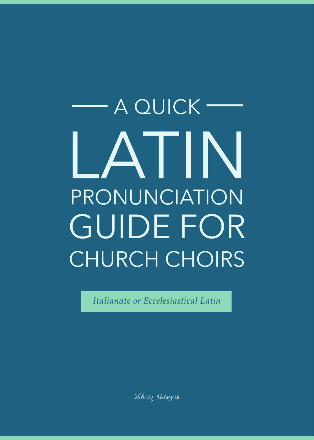 A Quick Latin Pronunciation Guide for Church Choirs