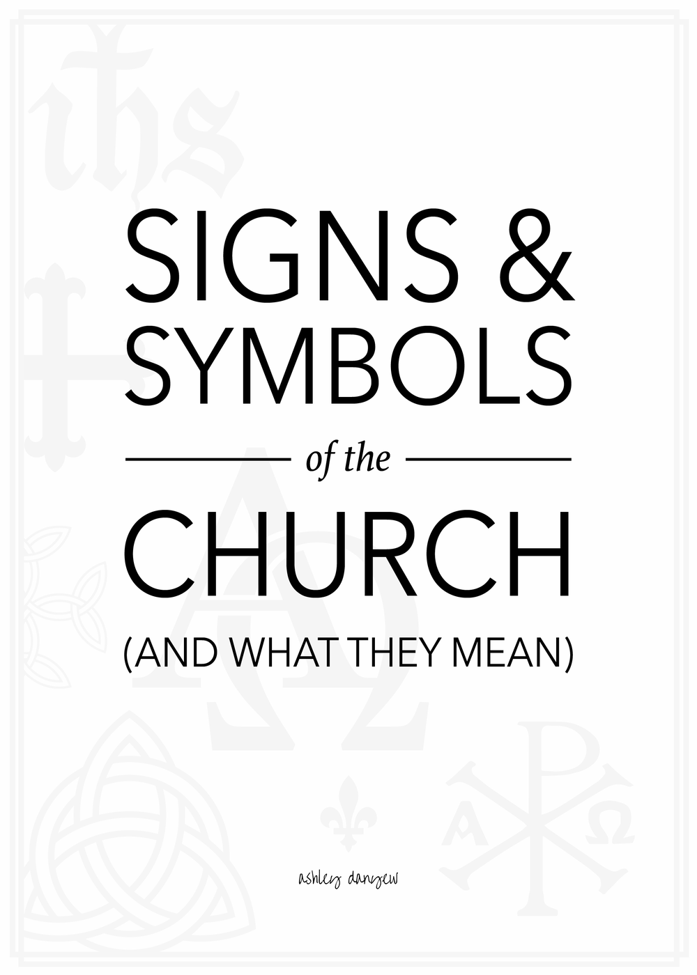 Signs & Symbols of the Church Year (and What They Mean)