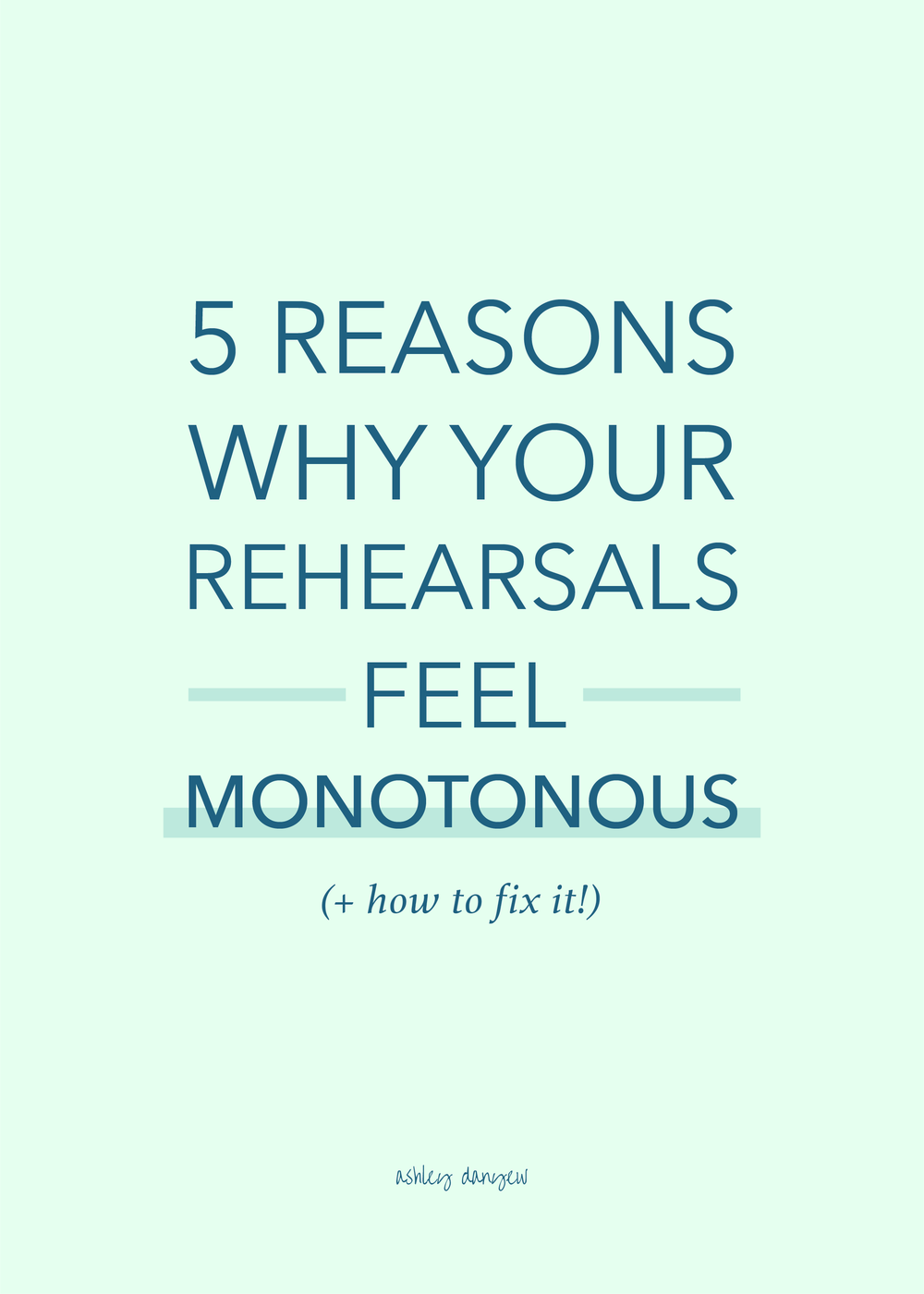 5 Reasons Why Your Rehearsals Feel Monotonous (+ How to Fix It!)