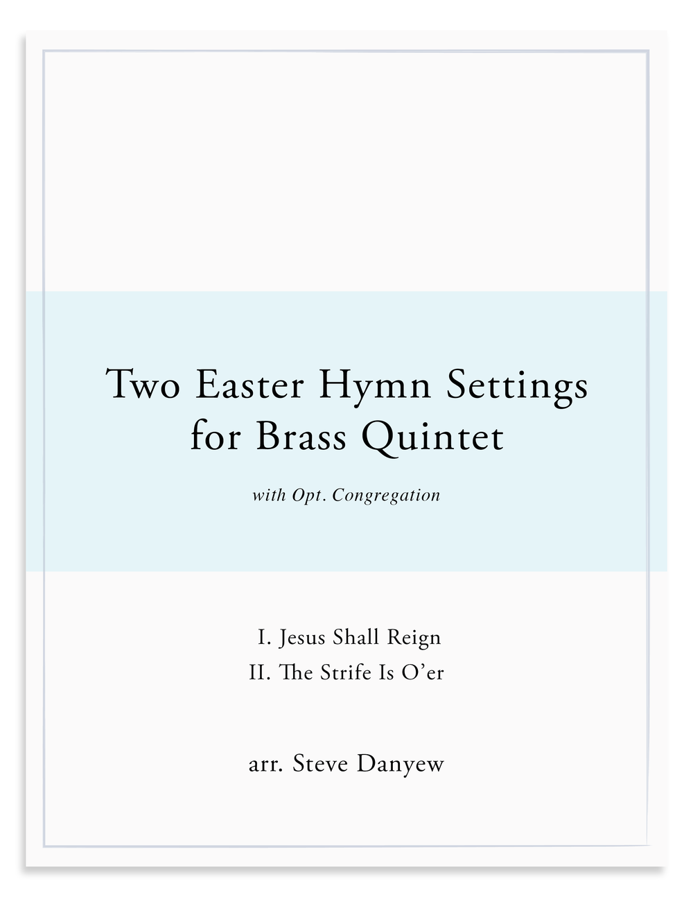 Two Easter Hymn Settings for Brass Quintet_Steve Danyew.png