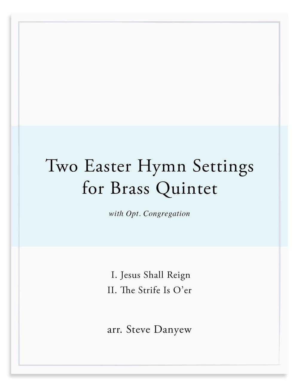 Two Easter Hymn Settings for Brass Quintet