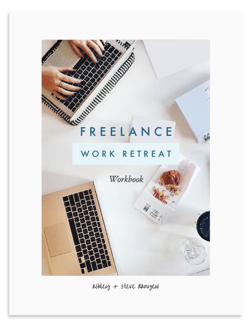 Freelance Work Retreat Workbook - Ashley and Steve Danyew.png