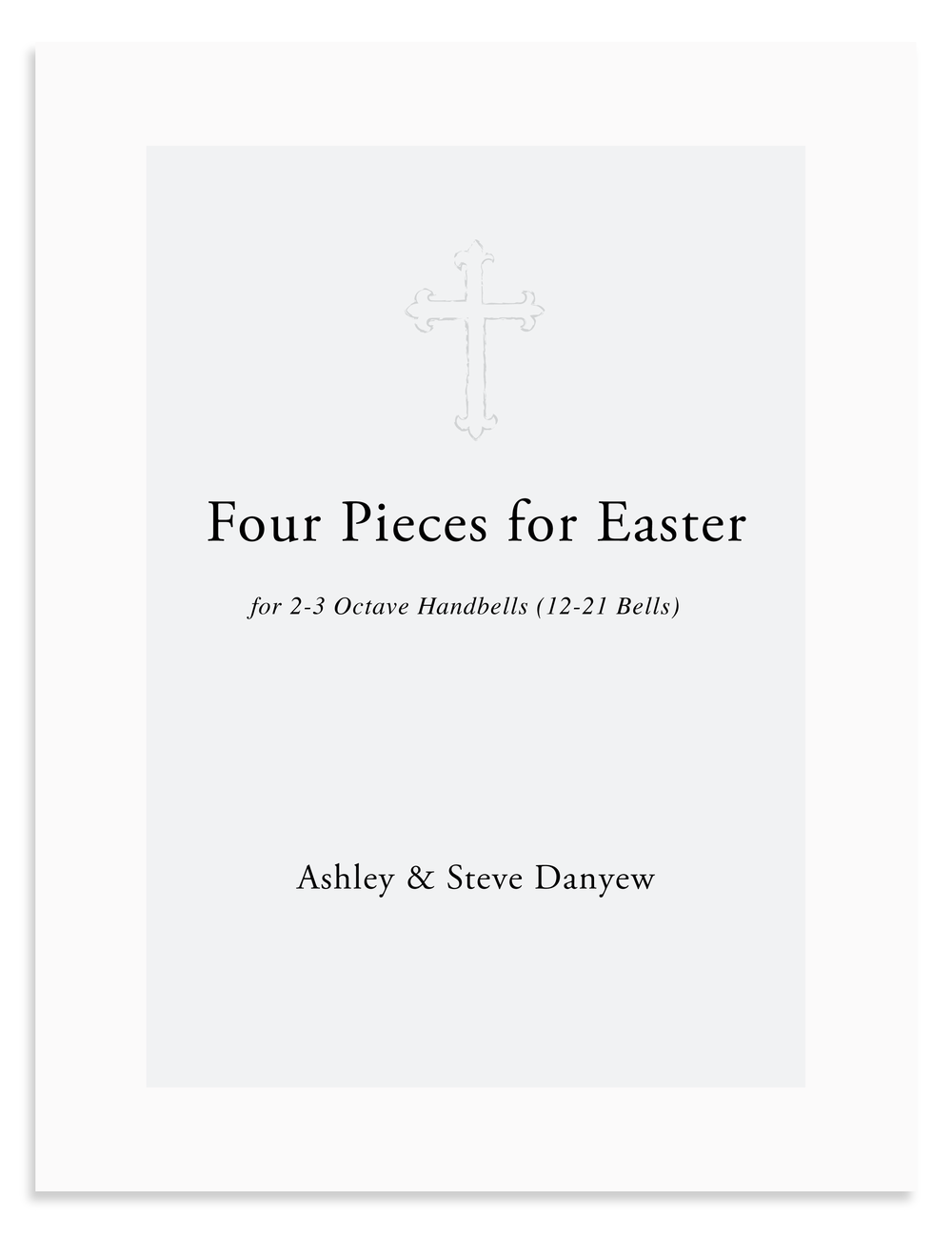 Four Pieces for Easter for 2-3 octave handbells (12-21 bells)