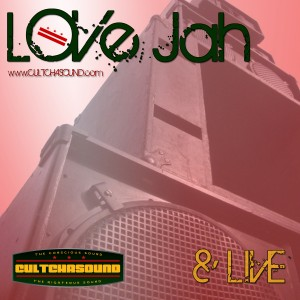 Love Jah and Live 2011 CD