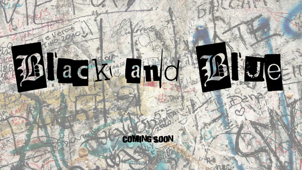 """Black and Blue"" short film"