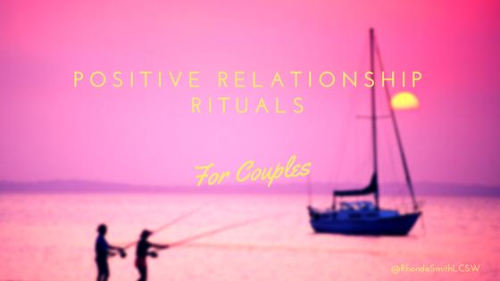 PositiveRelationshipRituals