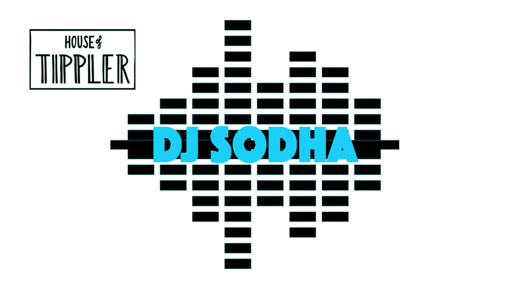 DJ SODHA hosts the session on the 11th. His first performance at Tippler we can't wait to see what he has in store for us on the night!..