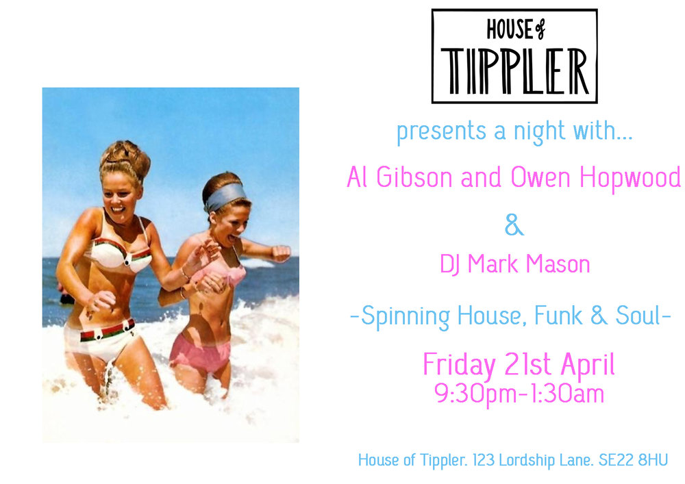 Providing some Reggae, Jazz and Funk, Tippler welcomes Al Gibson and Owen Hopwood to host our Friday Night Live session...  x  House of Tippler resident Mark Mason is a London based DJ with over twenty years' experience. He's played at some of the best venues in the world, including PACHA (both in London and Ibiza), Ministry Of Sound (where he had the great pleasure of playing with Dennis Ferrer) and Boiler Room in the USA (working with Kerri Chandler and the amazing Frankie Knuckles)  Here's a link to a mix of his: https://soundcloud.com/goldfishdragon/gfd-radio-episode-017-ft-mark-mason-semi-retired