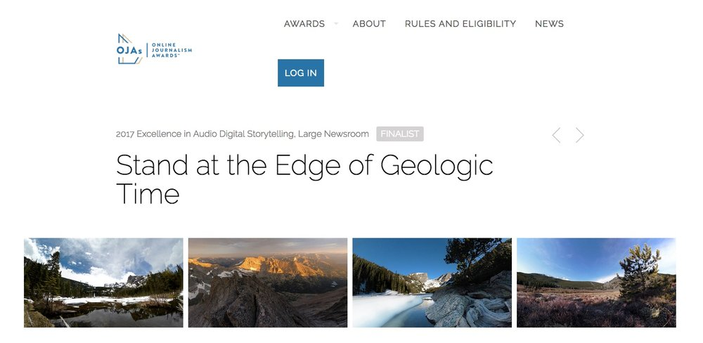 Our collaboration with the NPR Visual team of Wes Lindamood and David Al-Ibrahim -  Stand At The Edge Of Geologic Time was a ONA finalist. https://awards.journalists.org/entries/stand-at-the-edge-of-geologic-time