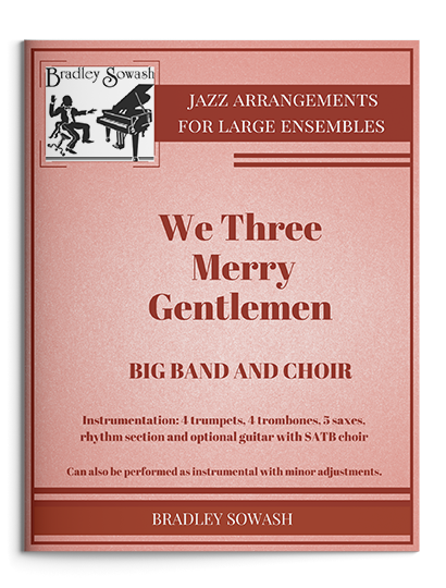 - Jazz: Big BandQuirky arrangements of Christmas classics for Big Band with optional parts for Choir.