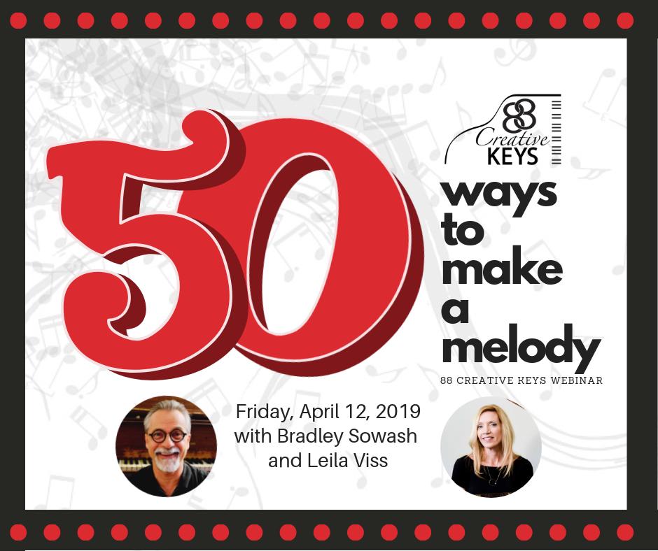 50 Ways to Make a Melody - free webinar — Bradley Sowash Music