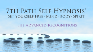 7th Path Self-Hypnosis : The Advanced Series