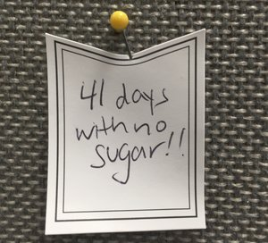 41 days with no sugar!!