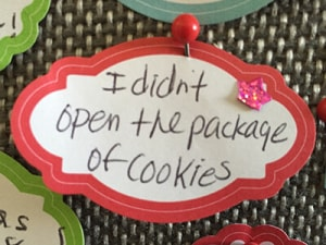 I didn't open the package of cookies