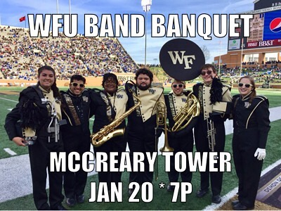 WFU Band Banquet TONIGHT!