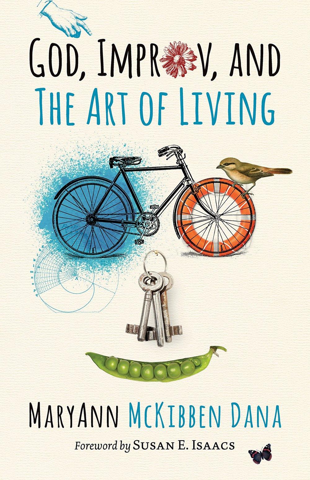 MaryAnn McKibben Dana: God, Improv, and the Art of Living book (autographed)