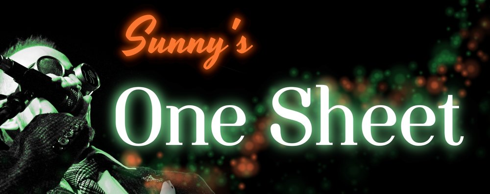 Click above (or on this highly redundant caption) to view Sunny's One Sheet in PDF.