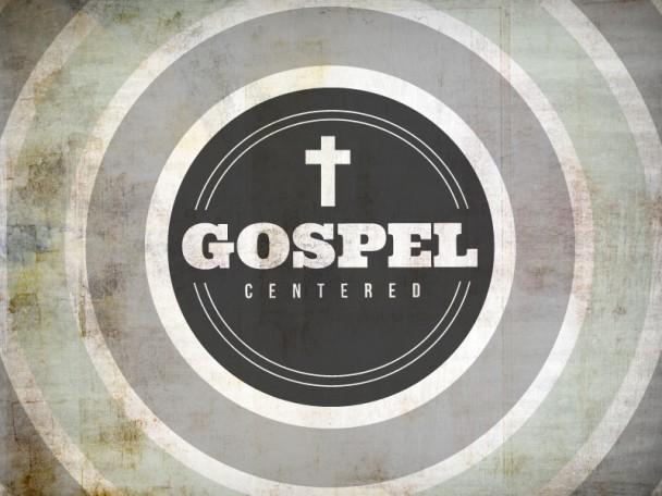 GospelCentered-608x456.jpg