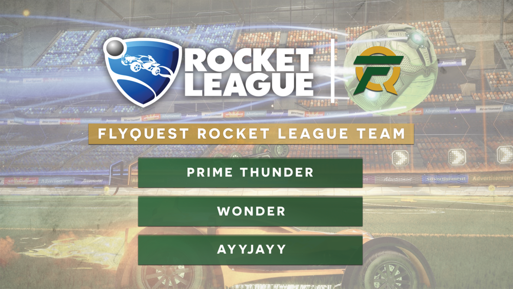 "New Rocket League Roster Has FlyQuest Poised for Success - Tuesday, January 9th, 2018New York, NY – Today FlyQuest Sports, an esports organization owned by Fortress Investment Group co-founder and Milwaukee Bucks co-owner Wes Edens, announced the acquisition of Ambition Esports' Rocket League roster, consisting of Ronin ""Prime Thunder"" D'Auria, Nicholas ""Wonder"" Blackerby, and Austin ""Ayyjayy"" Aebi. ""We at FlyQuest are committed to the competitive Rocket League scene and have high hopes for the development and future of this community"" said General Manager..."