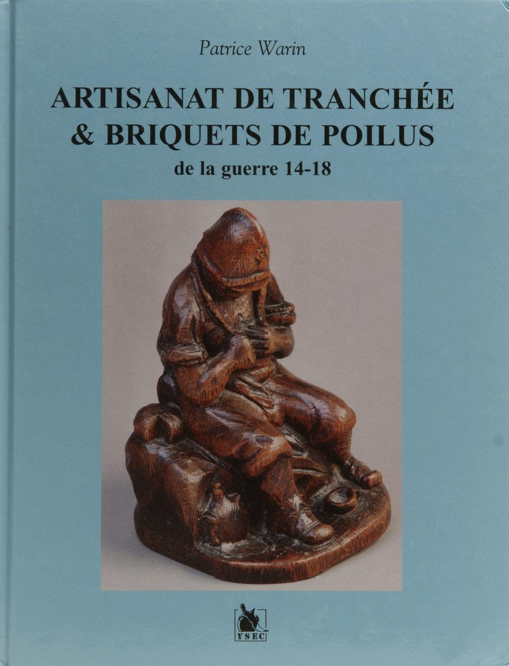 Artisanat De Tranchee & Briquests de Poilus de la guerre 14-18 By Patrice Waren.jpg