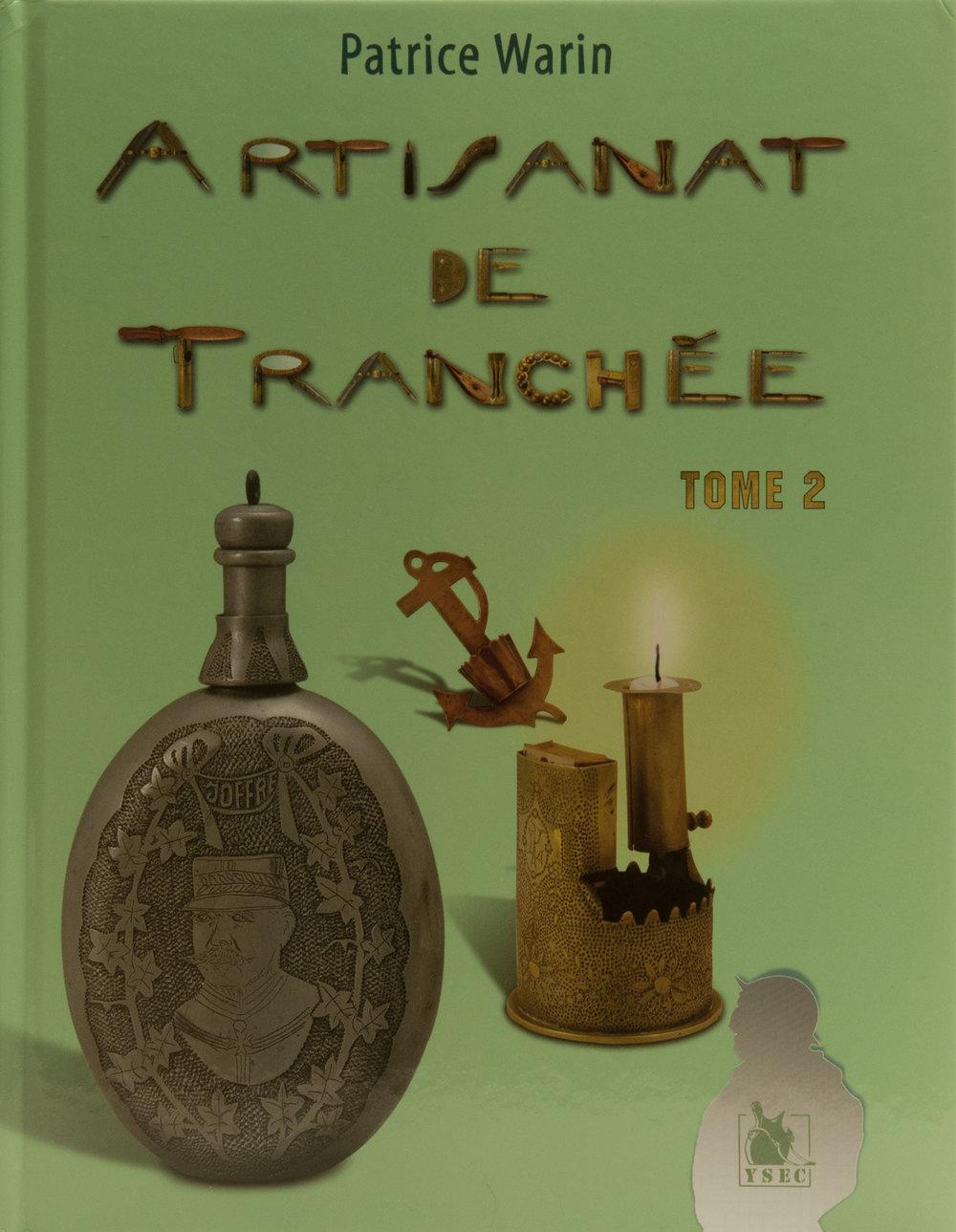 Artisanat De Trenchee Volume 2 By Patrice Waren .jpg