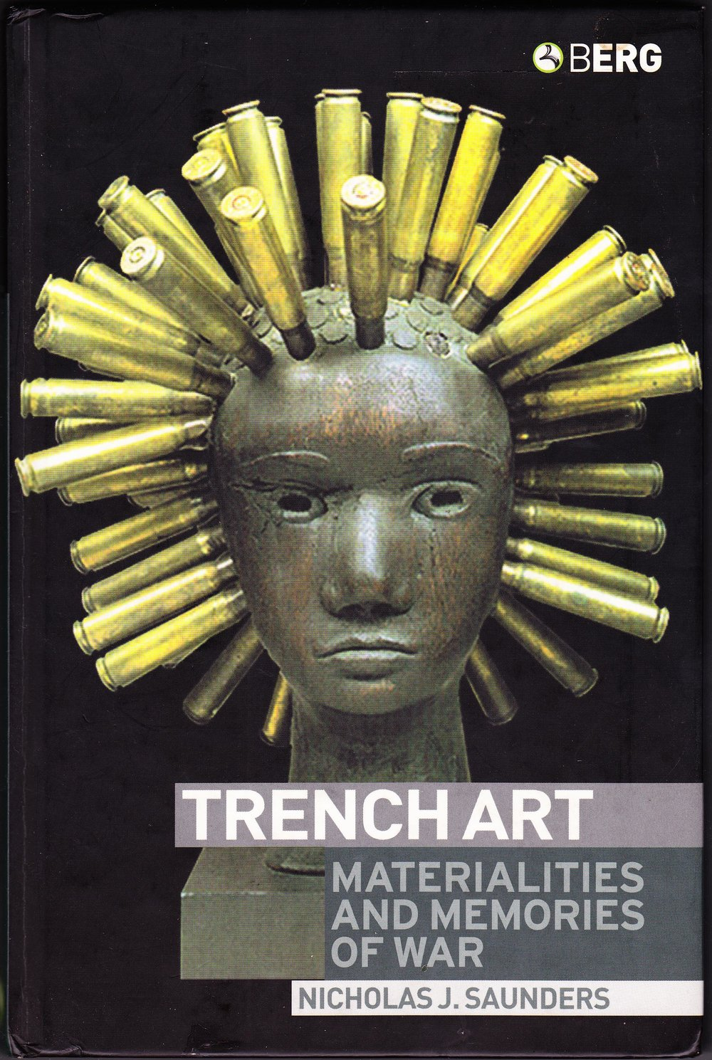 Trench Art Materialities and Memories of War Nicholas J Saunders.jpg