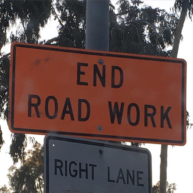 Please help put an end to road work once and for all.
