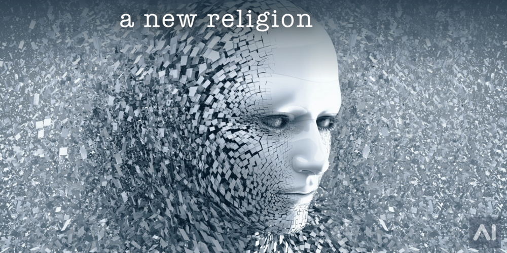 a-new-religion-ai-is-our-new-god.001.png