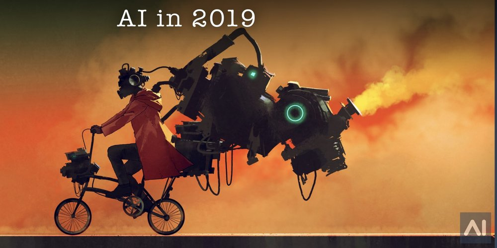 The State of Artificial Intelligence in 2019