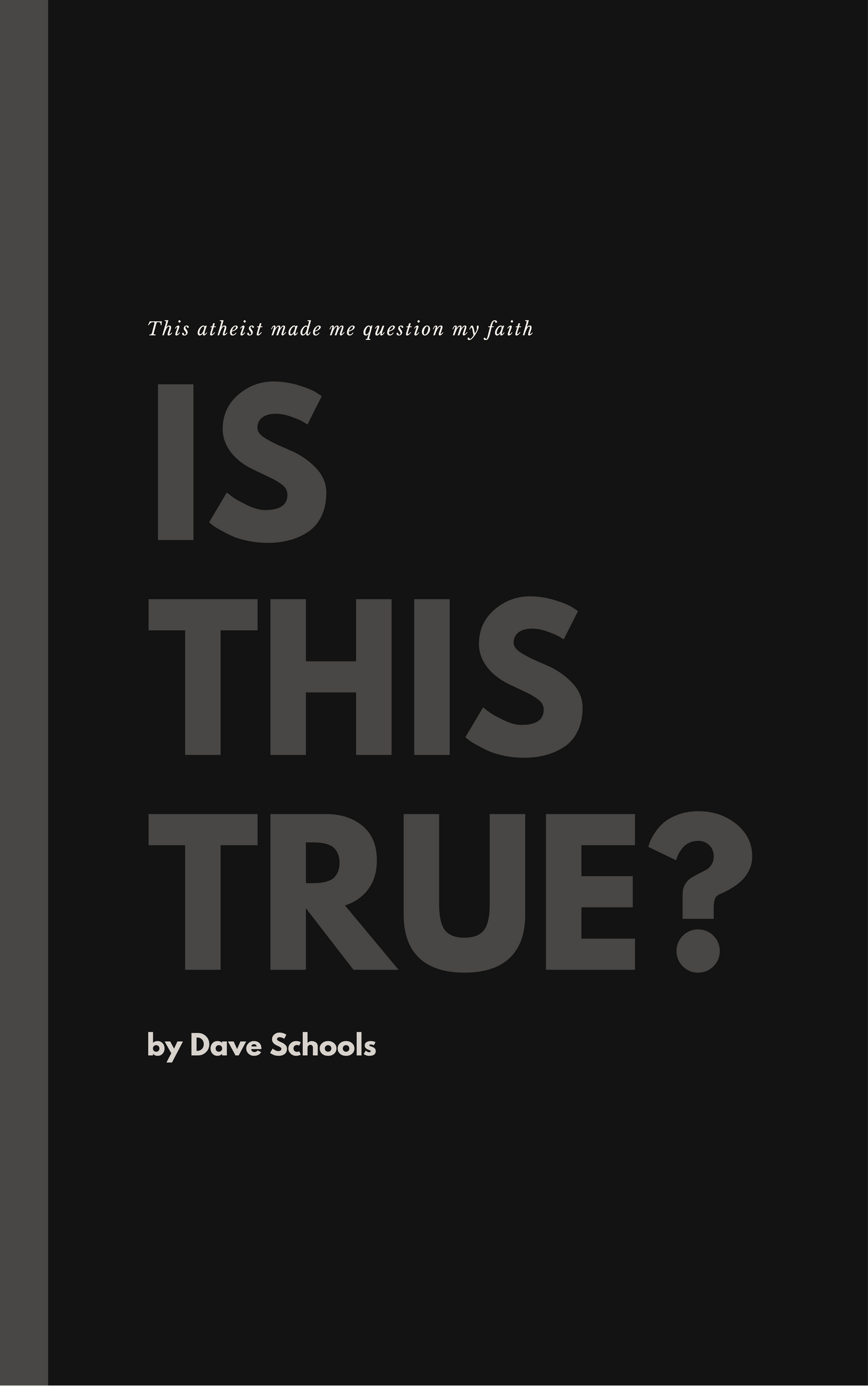 03069228 This Ex-Christian Made Me Question My Faith — Dave Schools