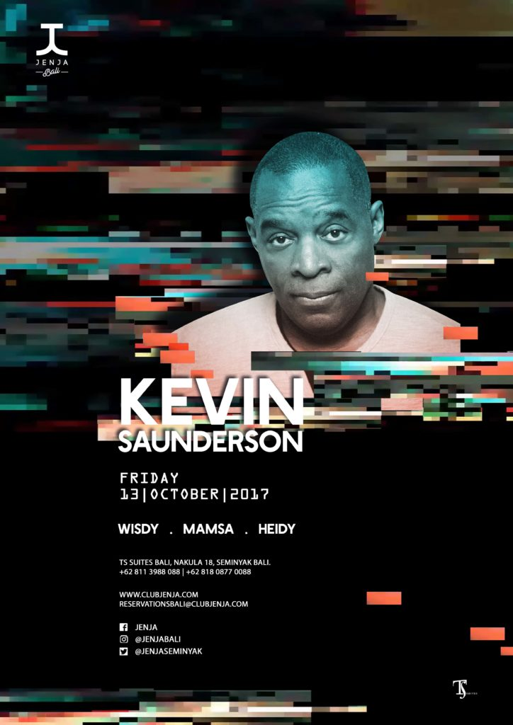 14 October 2017; Kevin Saunderson Live; Jenja Club, Bali, Indonesia; Globetrotter Magazine.jpg