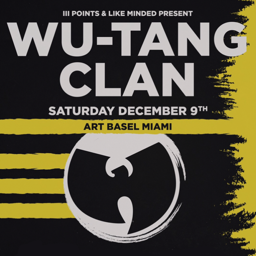 7 - 10 December 2017; Wu Tang Clan Live - Art Basel Miami Beach; Miami; Globetrotter Magazine.jpg