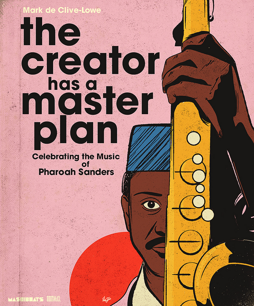 19 - 20 January 2018; Mark de Clive-Lowe presents a Tribute to Pharoah Sanders; Los Angeles, USA; Globetrotter Magazine.jpg