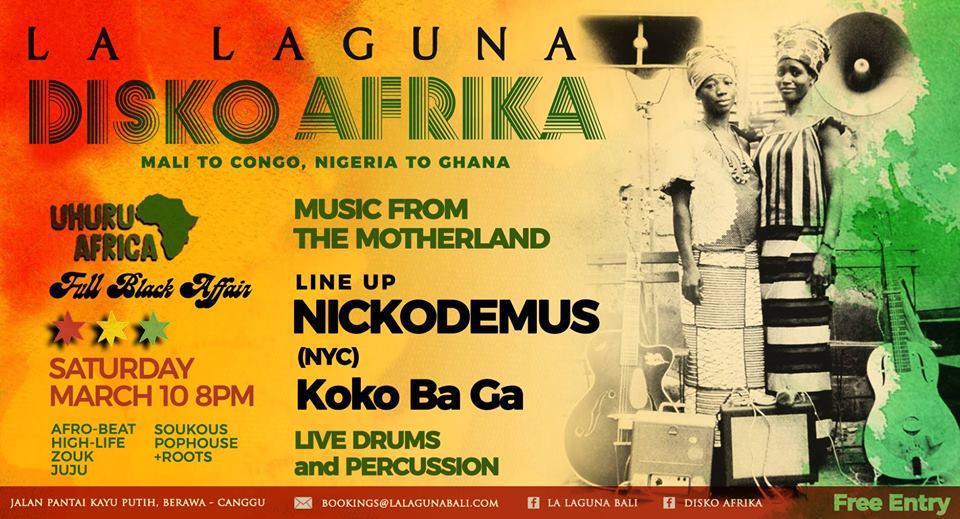 10 march 2019; disko afrika featuring dj nickodemus; bali; globetrotter magazine.jpg