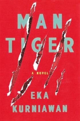 3 books by asian writers you should read - man tiger by eka kurniawan.jpg