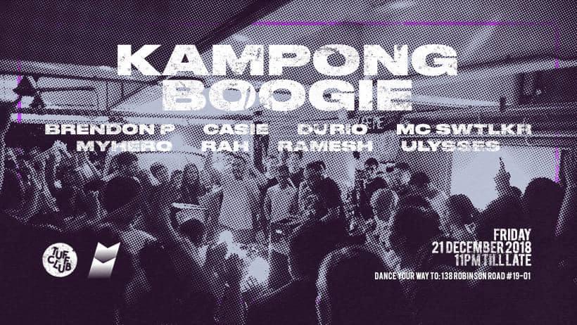 21 december 2018; tuff club presents kampong boogie; singapore; globetrotter magazine.jpg
