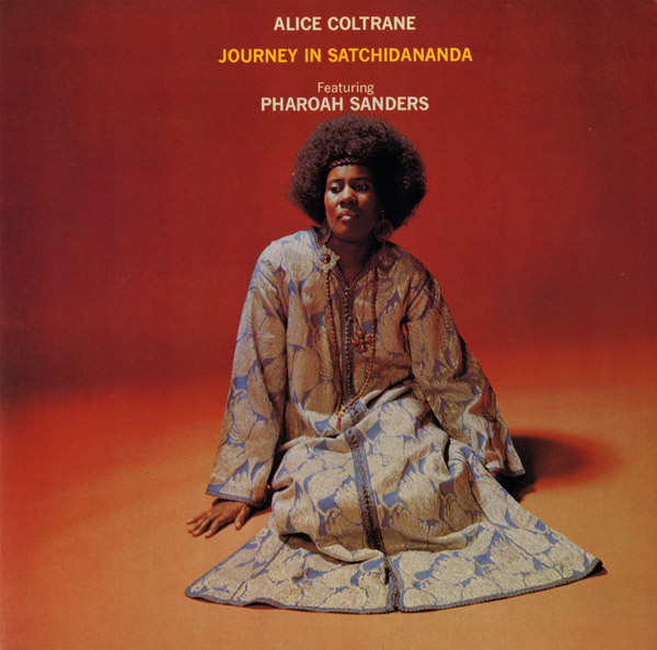 Alice Coltrane,  Journey in Satchidananda , 1971  Photo: Chuck Stewart Design: Wallace Caldwell
