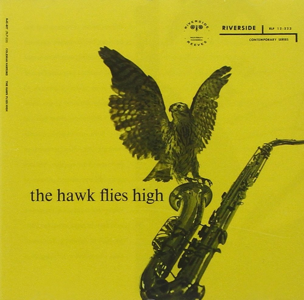 The Hawk Flies High , Coleman Hawkins, 1957
