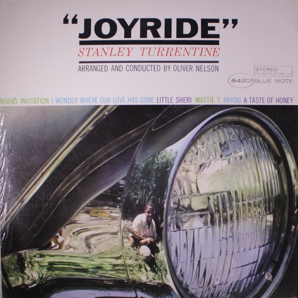 Reid Miles' photography and design for Stanley Turrentine's  Joyride , 1965