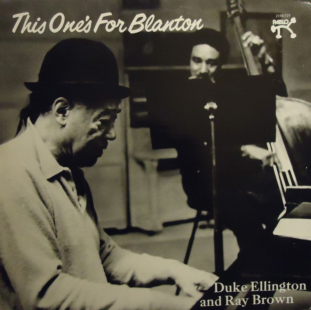 Duke Ellington & Ray Brown,  This One's For Blanton,  released 1975/recorded 1973, Pablo Records