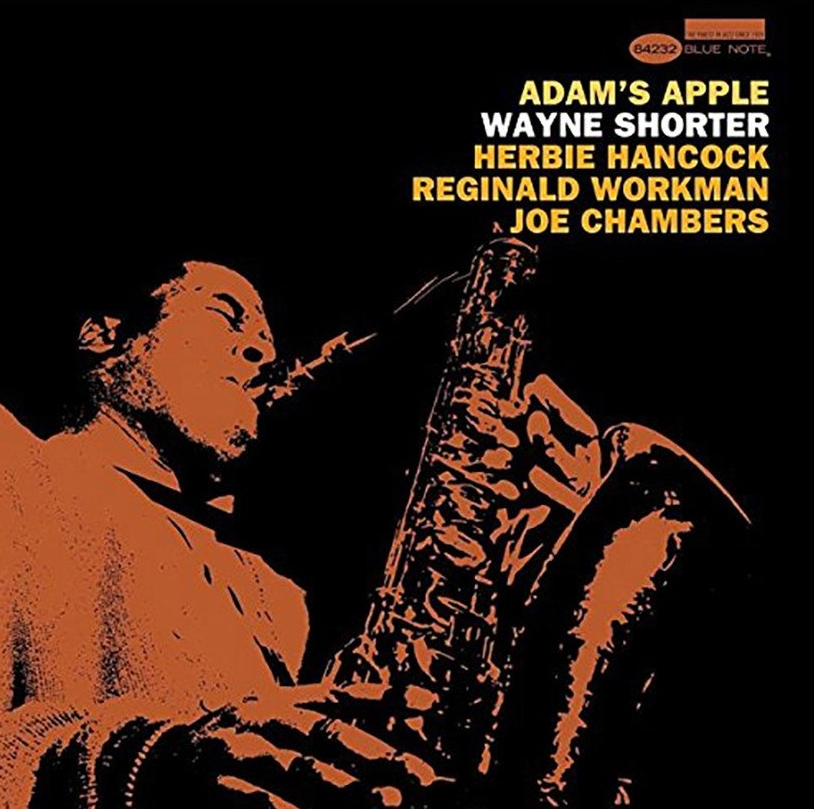 Wayne Shorter,  Adam's Apple,  1966, Blue Note Records