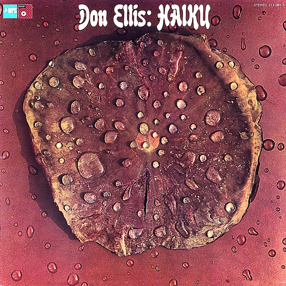 Grindler's work for Don Ellis'  Haiku , MPS Records, 1974