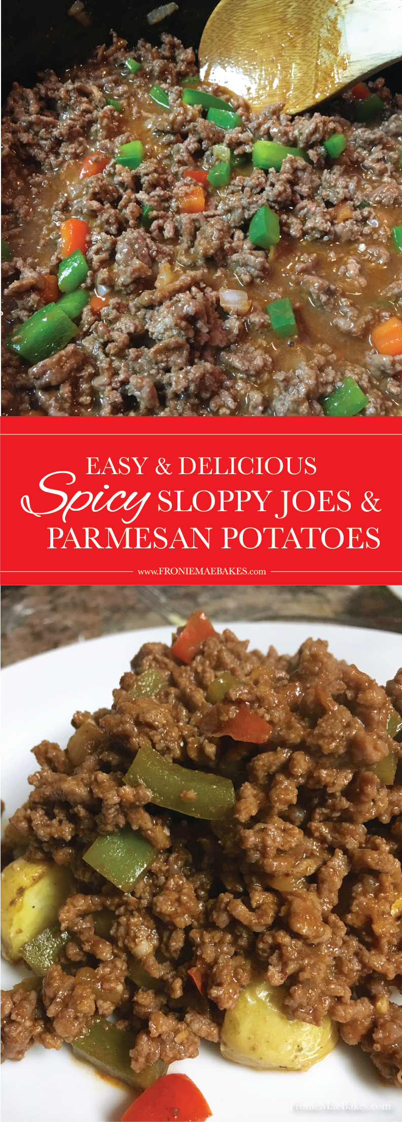 Make these delicious Spicy Sloppy Joes and Parmesan Potato Bites tonight!  Recipe on www.FronieMaeBakes.com