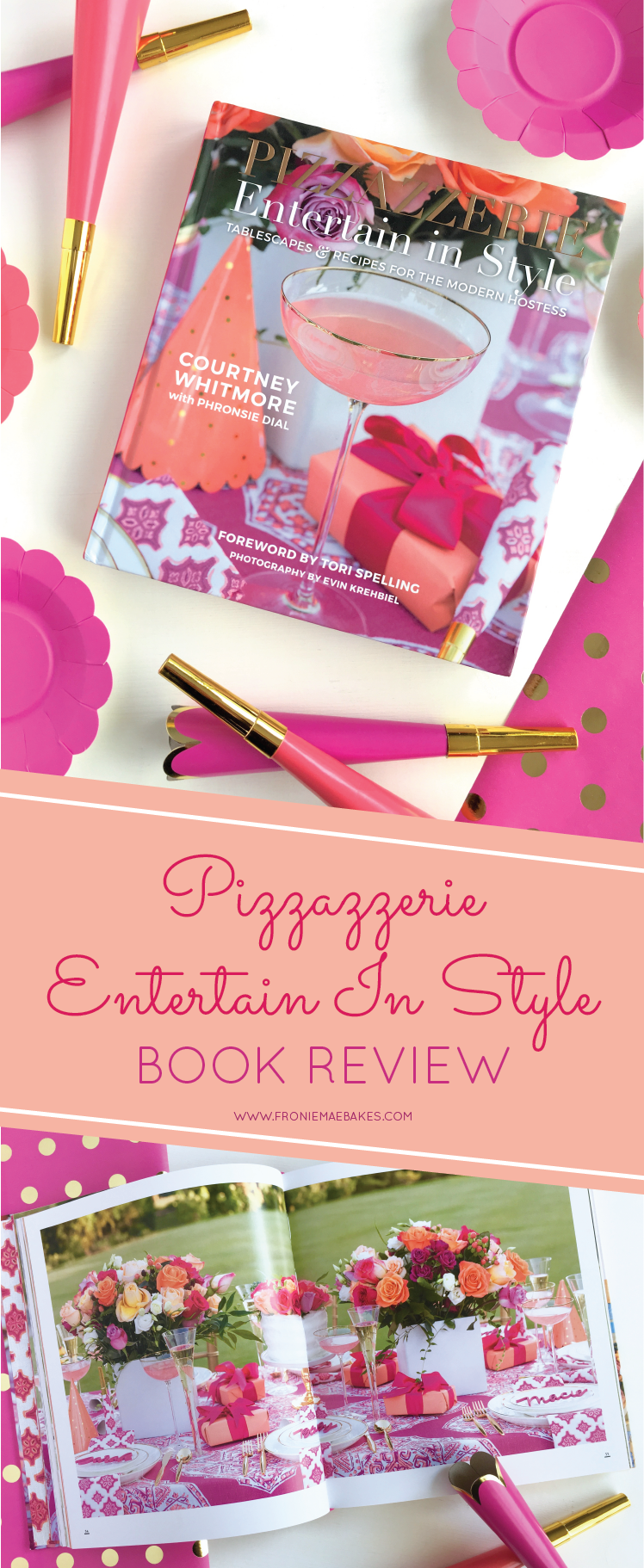 "Are you a fan of entertaining? How about cooking? Check out our ""PIZZAZZERIE, Entertain In Style"" Book Review. www.froniemaebakes.com"