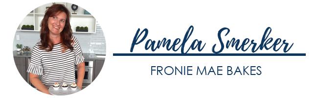 Pamela Smerker of Fronie Mae Bakes