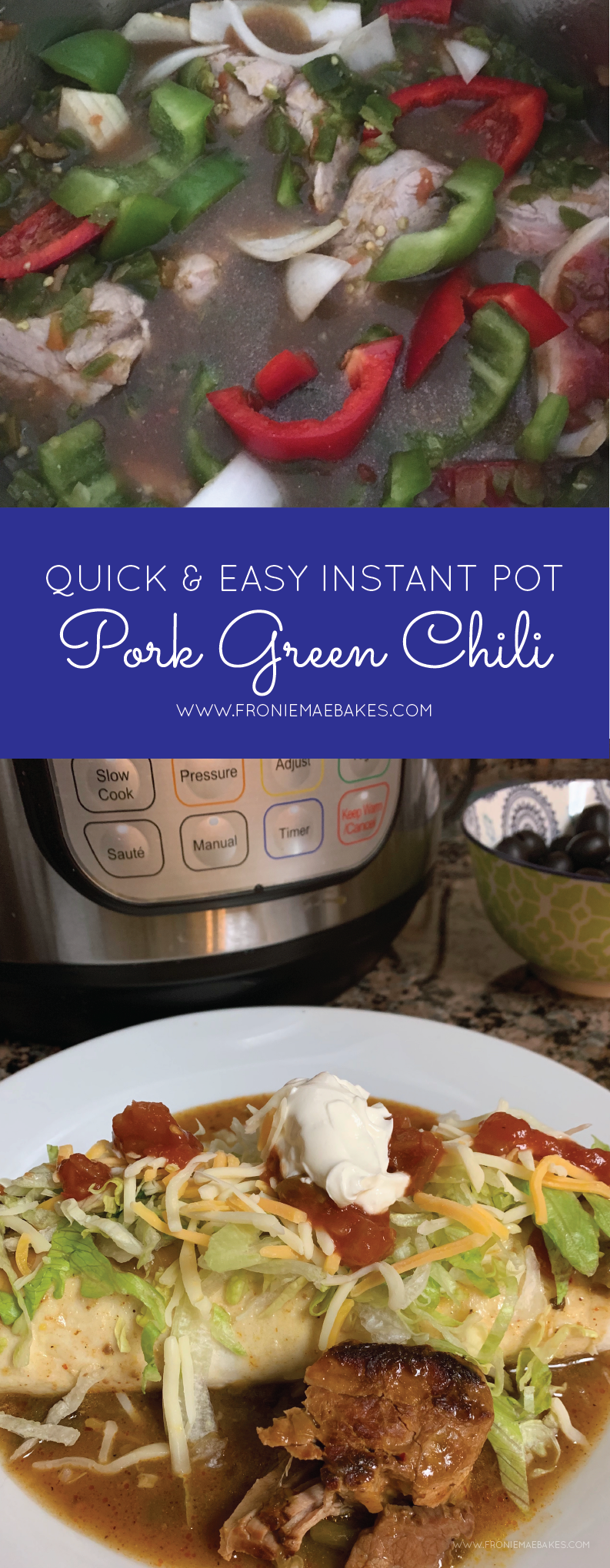 Fronie Mae Bakes Instant Quick and Easy Pot Pork Green Chili-01.png