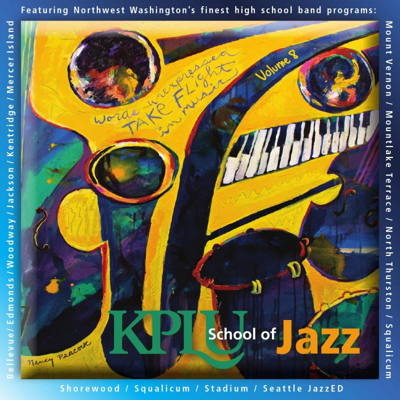 KPLU School of Jazz, Vol. 8    MTHS  Jazz 1 ( 2012)