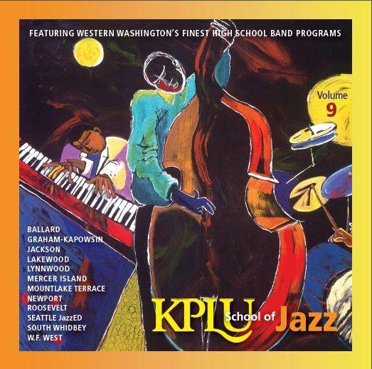 KPLU School of Jazz, Vol. 9  MTHS Jazz 1  (2013)